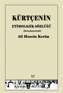 Lenguistik dramın yazarından Kürtçe'nin etimolojik sözlüğü