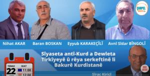 Sîyaseta antî-Kurd a Dewleta Tirkîyeyê û rêya serkeftinê li Bakurê Kurdistanê