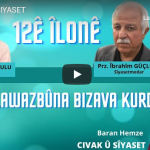 12ê ÎLONÊ û Lawazbûna Bizava kurd