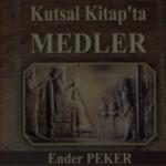 Kutsal Kitapta Medler kitabının yazarı: Kürtler tarihini bilmeli