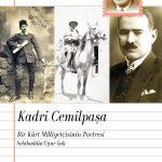 Kadri Cemilpaşa: Bir Kürt Milliyetçisinin Portresi